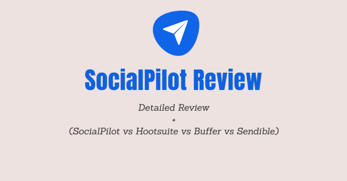 SocialPilot Reviews 2021