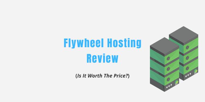 Flywheel Hosting Review 2021